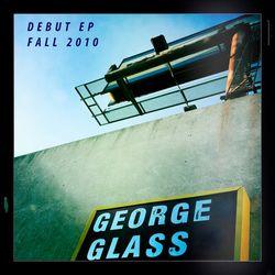 GeorgeGlass_2010_EP