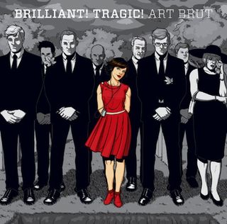 Art Brut's Brilliant! Tragic! Out May 24