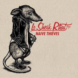 Naive Thieves-Le Sheik Rhat